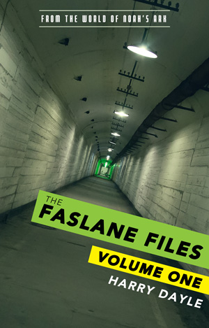 The Faslane Files: Volume One