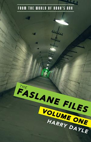 The Faslane Files: Volume One